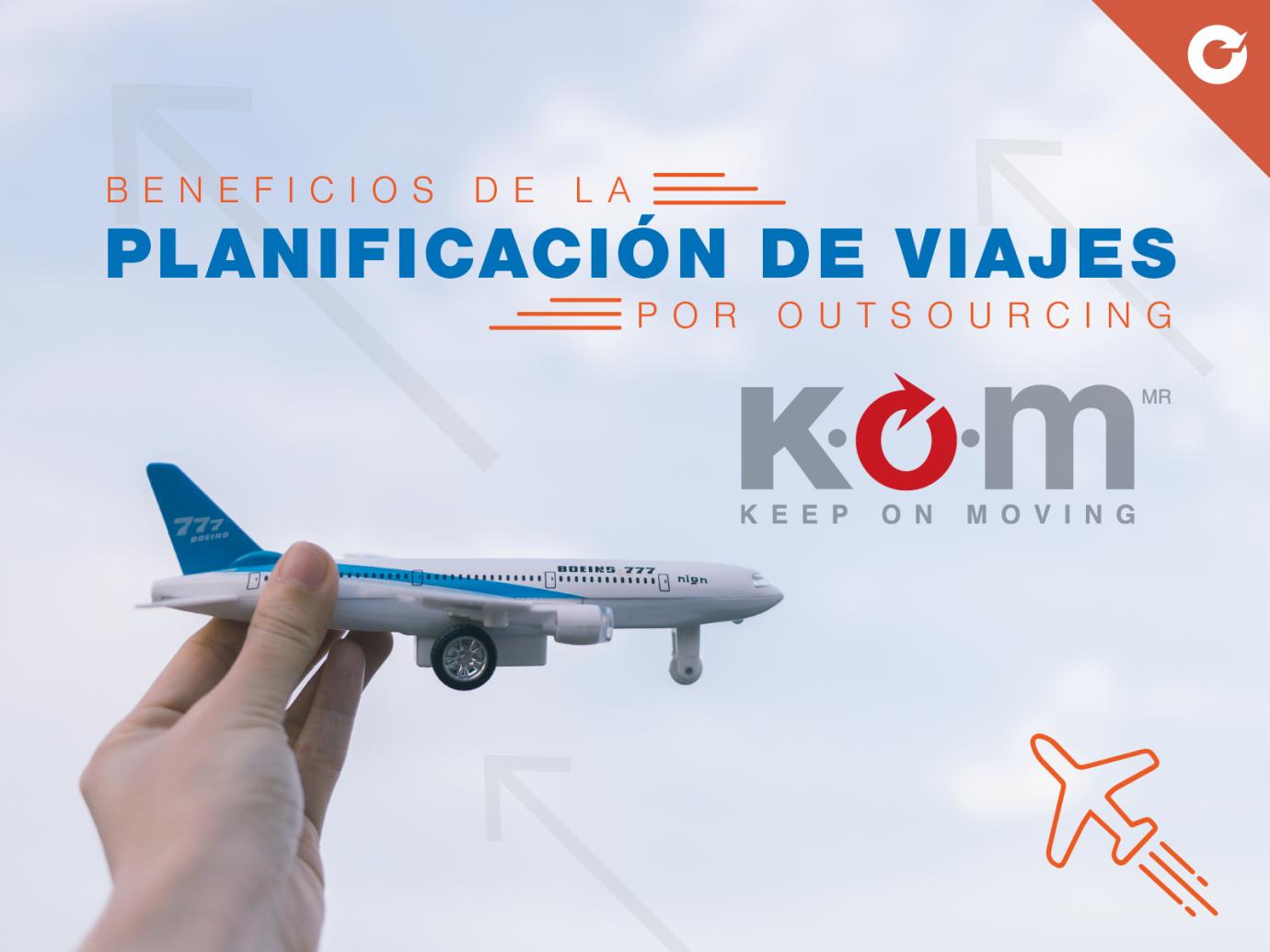 kom post wp3005 planificacic3b3n viajes - Los beneficios de la planificación de viajes por outsourcing
