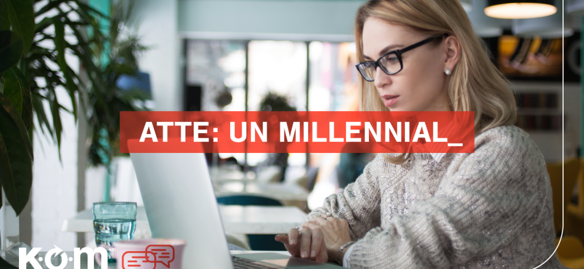 KOM POST mfy1101 ATENTAMENTE MILLENNIAL thegem blog default large - Blog Kom